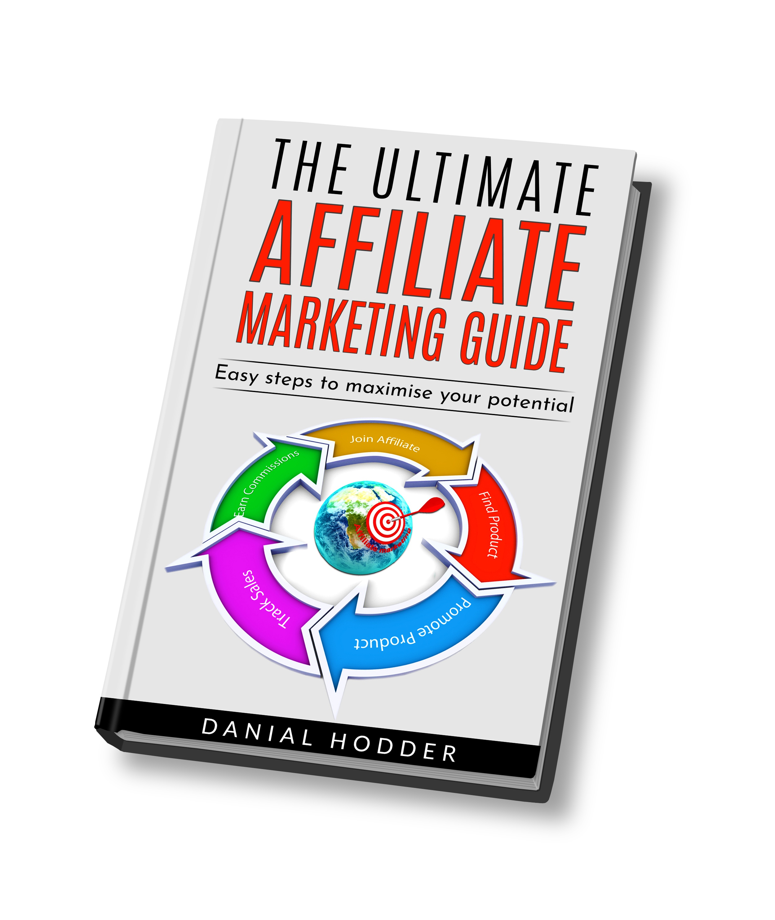 the ultimate affiliate marketing guide