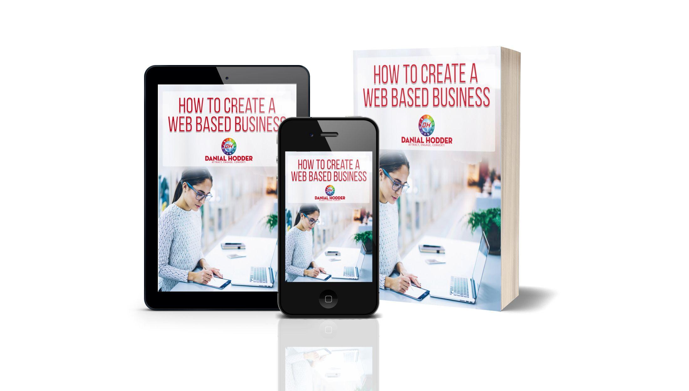 Danial Hodder Successful Web Based Business